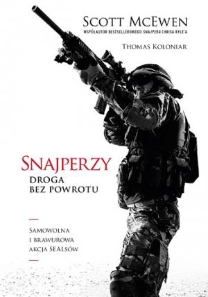 scott mcewen, thomas koloniar snajperzy droga bez powrotu. Przekład: Łukasz Müller. Znak, 2016. Stron: 440. ISBN: 9788324035564.