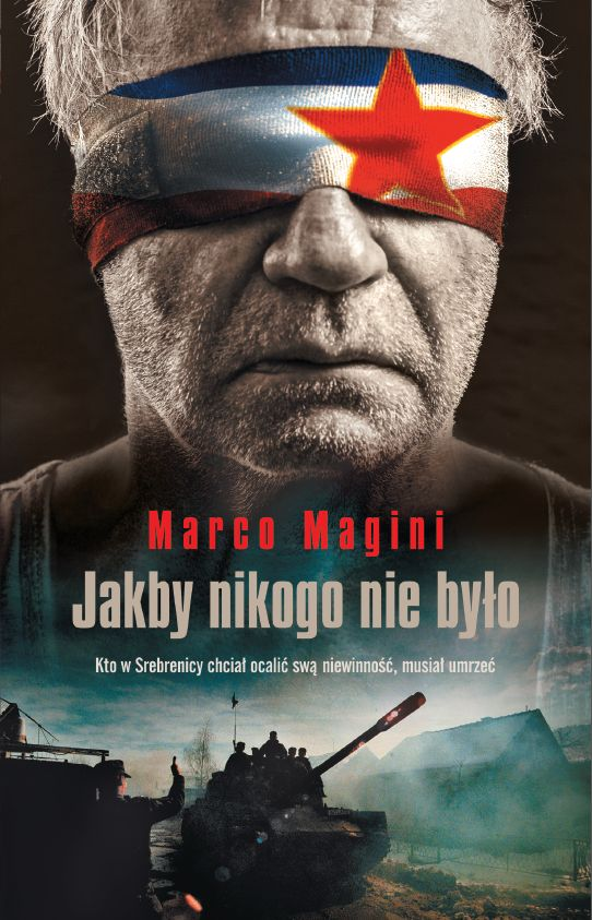 """Marco Magini – """"Jakby nikogo nie było"""". Przekład: Agata Pryciak. Prószyński i S-ka, 2016. Stron: 240. ISBN: 978-83-8069-344-9."""