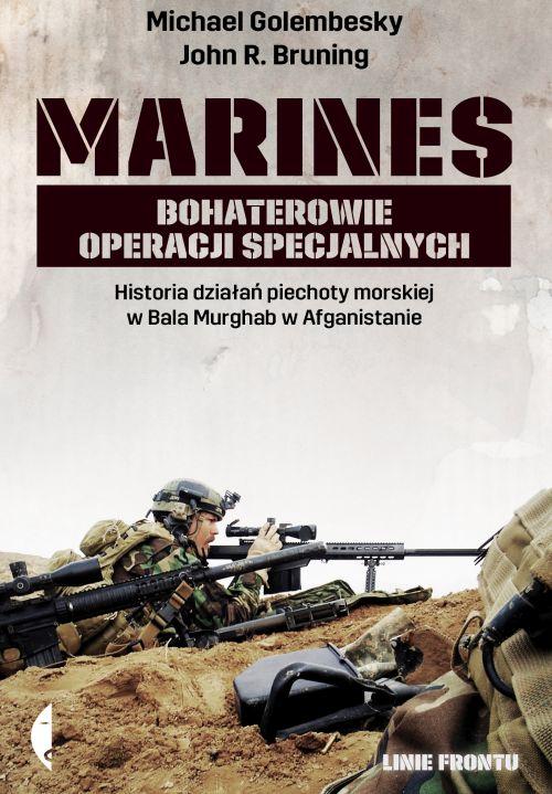 Michael Golembesky, John R. Bruning – Marines Bohaterowie operacji specjalnych Przekład: Janusz Ochab. Czarne, 2016. Stron: 440. ISBN: 978-83-8049-180-9.