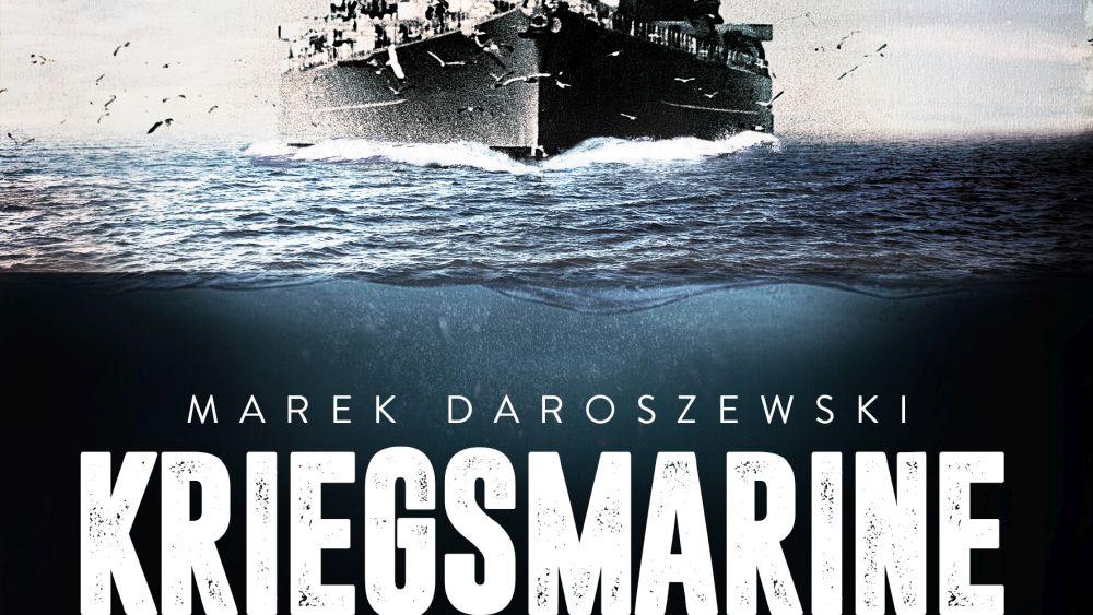 Marek Daroszewski – Kriegsmarine