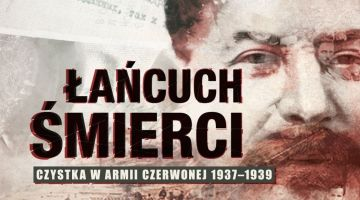 Paweł Wieczorkiewicz Łańcuch śmierci. Czystka w Armii Czerwonej 1937–1939