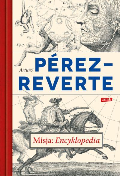 Arturo Pérez-Reverte – Misja Encyklopedia Przekład: Joanna Karasek. Znak, 2017. Stron: 536. ISBN: 978-83-240-4544-0.