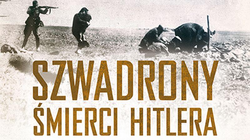 Szwadrony śmierci Hitlera