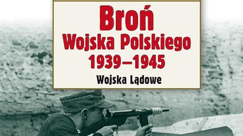 Broń Wojska Polskiego 1939–1945