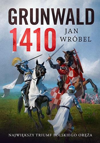 Jan Wróbel – Grunwald 1410 – okładka